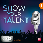 CD Show your Talent
